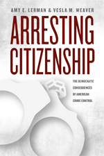 Lerman & Weaver Arresting Citizenship